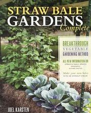Straw Bale Gardening Instructions Made Easy