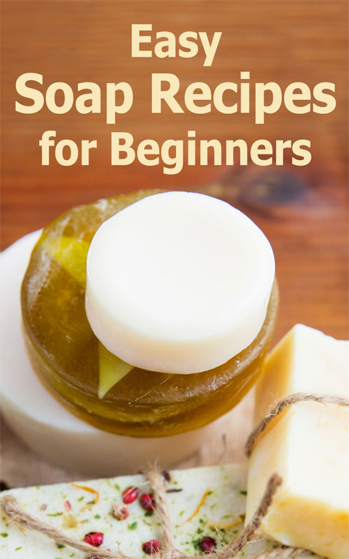 Soap Recipes for Beginners