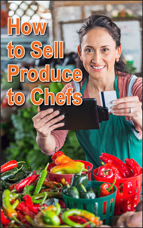 Sell Produce to Chefs