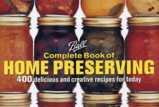 Why the Ball Canning Book is My #1 Guide to Safe Food Preservation